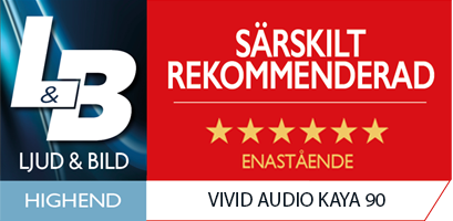Vivid Audio Kaya 90: Jakten på det perfekta